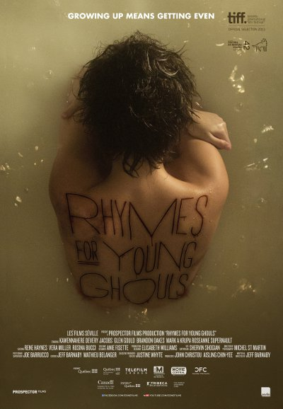 Affiche du film Rhymes for Young Ghouls (Barnaby - Prospector Films - Films Séville)