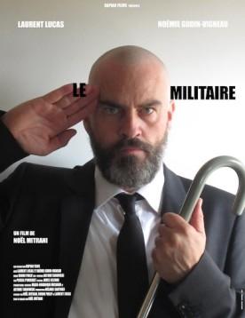 Militaire, Le – Film de Noël Mitrani