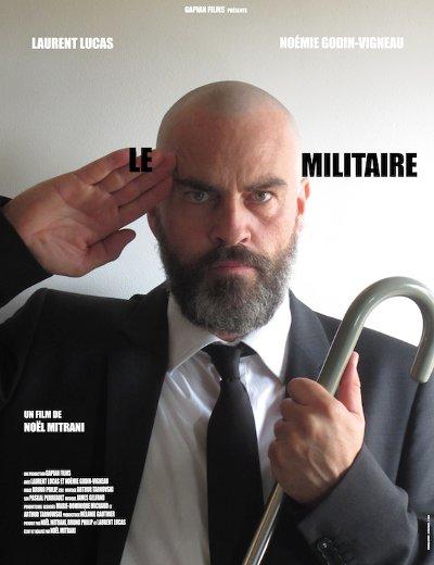 Affiche provisoire du film Le militaire de Noël Mitrani