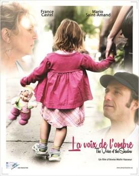 Voix de l'ombre, La – Film de Annie Molin Vasseur