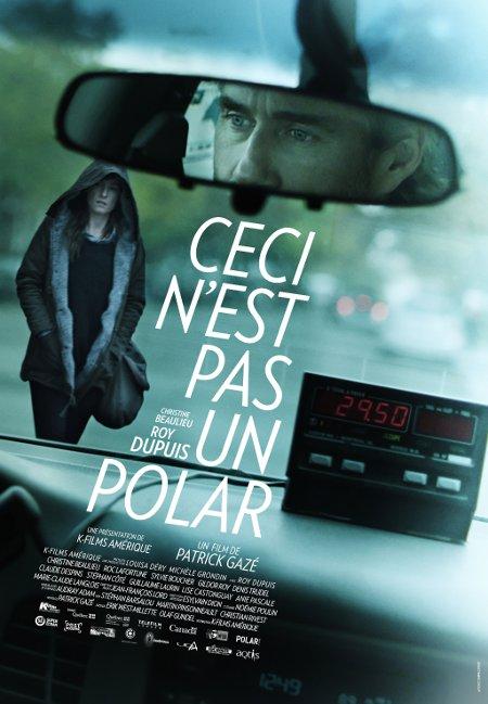 Affiche du film Ceci n'est pas un polar de Patrick Gazé (©K films Amérique)