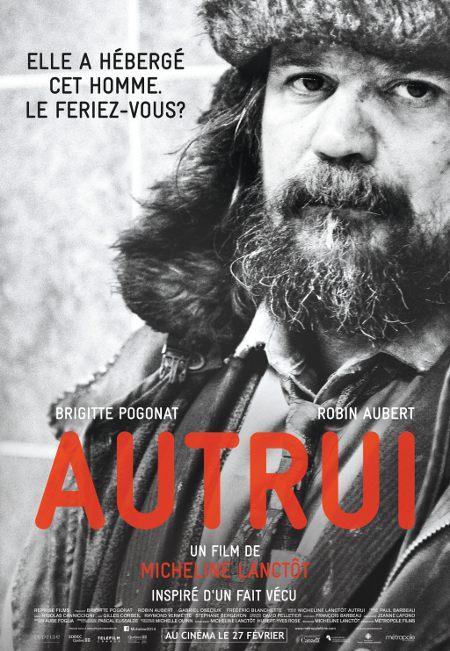 Affiche du film Autrui (Micheline Lanctôt, 2014 - ©Metropole Films)