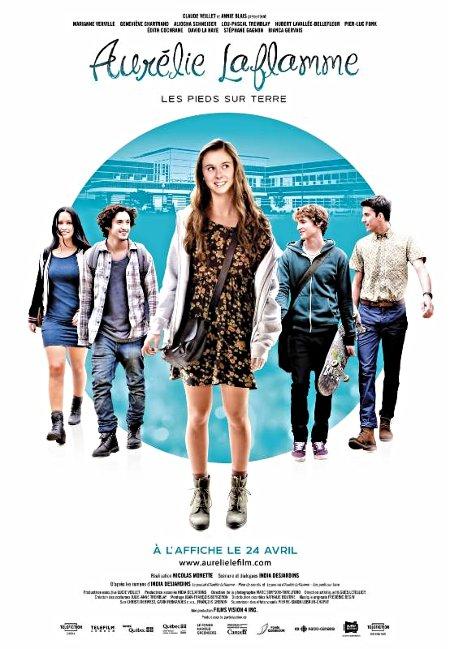 Affiche du film Aurélie Laflamme – Les pieds sur terre