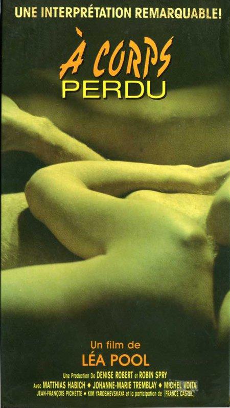 Image de la Jaquette VHS du film À corps perdu de Léa Pool (1988)
