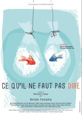 Ce qu'il ne faut pas dire – Film de Marquise Lepage
