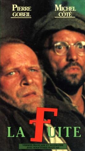 Fuite, La – Film de Robert Cornellier