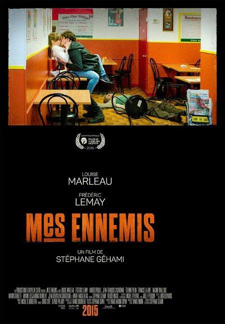 Affiche temporaire du film Mes ennemis de Stéphane Géhami