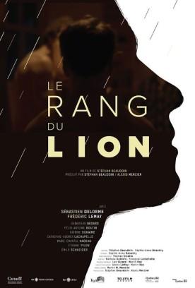 Rang du lion, Le – Film de Stéphan Beaudoin