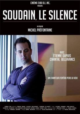 Soudain, le silence – Film de Michel Préfontaine