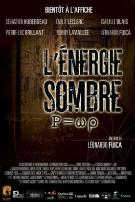 Energie sombre, L' – Film de Léonardo Fuica