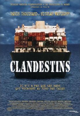Clandestins – Film de Denis Chouinard