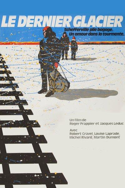 Affiche du film Le dernier glacier (Jacques Leduc, Roger Frappier - ONF, 1984)