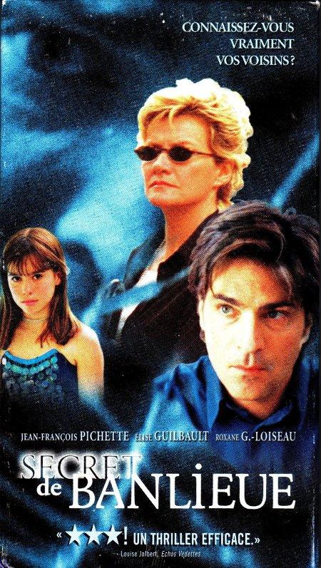 Jaquette de la VHS du film Secret de banlieue, réalisé par Louis Choquette