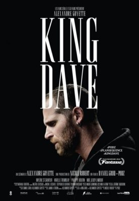 King Dave – Film de Daniel Grou
