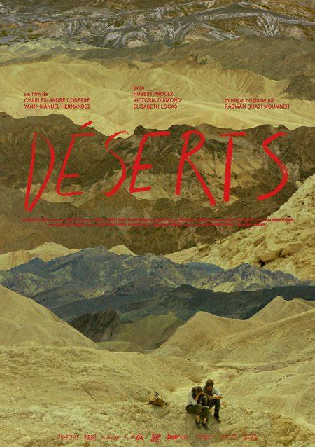 Affiche du film Déserts de Charles-André Coderre et Yann-Manuel Hernandez
