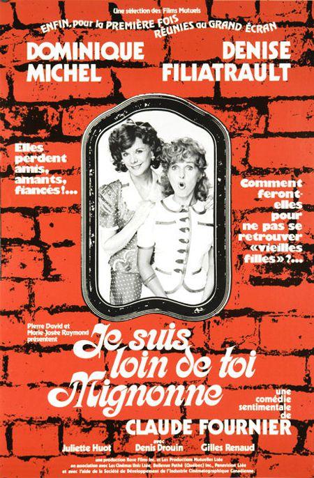 Affiche originale du film Je suis loin de toi Mignonne de Claude Fournier (1976)
