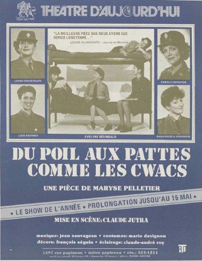 Affiche de la pièce de théâtre Du poil aux pattes comme les CWAC's de Maryse Pelletier (Collection BANQ)
