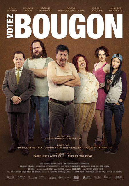 Affiche de la comédie québécoise Votez Bougon réalisée par Jean-François Pouliot