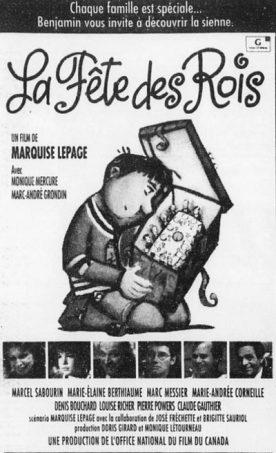 Fête des rois, La – Film de Marquise Lepage