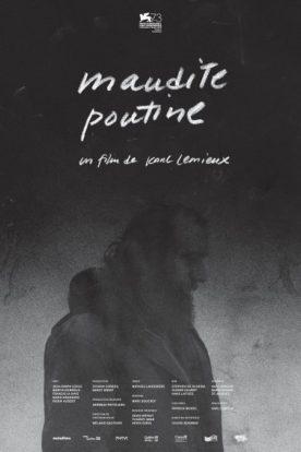 Maudite Poutine – Film de Karl Lemieux