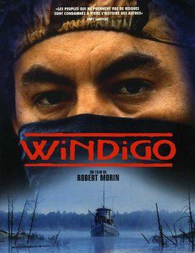 Windigo – Film de Robert Morin