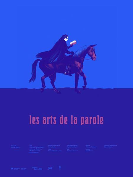 Affiche du film Les arts de la parole d'Olivier Godin