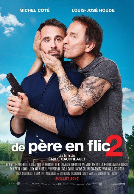 Affiche du film De père en flic 2 d'Émile Gaudreault (Source: Les Films Séville)