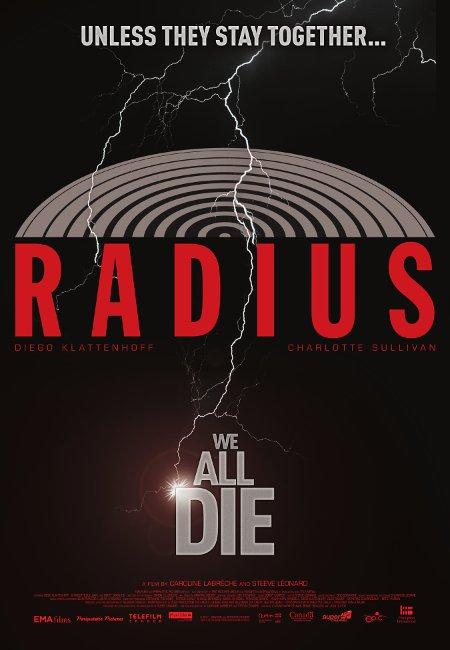 """Affiche québécoise du film """"Radius"""" de Caroline Labrèche et Steeve Léonard (Source: Filmoption International)"""