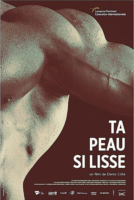 Affiche du film Ta peau si lisse, réalisé par Denis Côté (2017)
