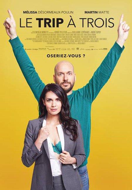 Affiche du film Le trip à trois de Nicolas Monette (source Les Films Séville)