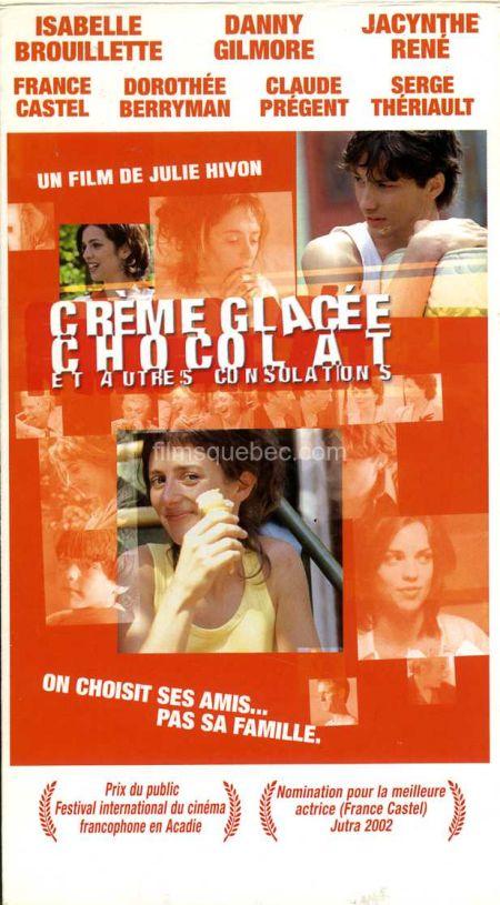 """Jaquette VHS du film de Julie Hivon """"Crème glacée, chocolat et autres consolations"""""""
