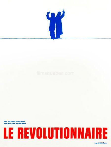 Affiche du film Le révolutionnaire de Jean Pierre Lefebvre (1965) : on y voit deux hommes dos à dos, pistolets en l'air, prêta pour le duel