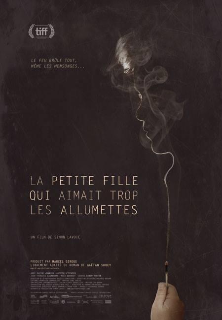 Affiche du film La petite fille qui aimait trop les allumettes de Simon Lavoie (©FunFilm Distribution)