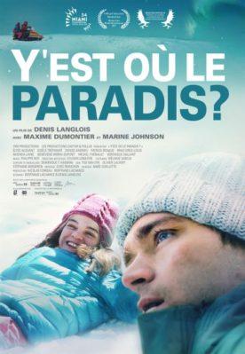 Y'est où le paradis? – Film de Denis Langlois