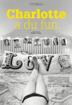 Charlotte a du fun – Film de Sophie Lorain