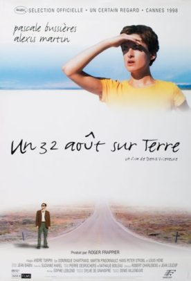 Un 32 août sur Terre – Film de Denis Villeneuve