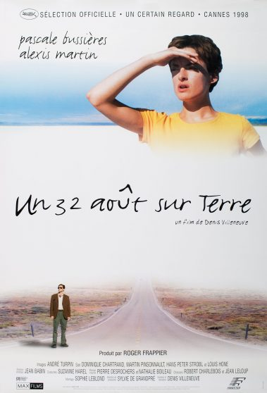 affiche du film Un 32 août sur Terre de Denis Villeneuve