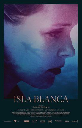 Isla Blanca – Film de Jeanne Leblanc
