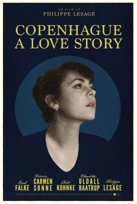 Affiche de la chonique sentimentale Copenhague - A Love Story - Film de Philippe Lesage