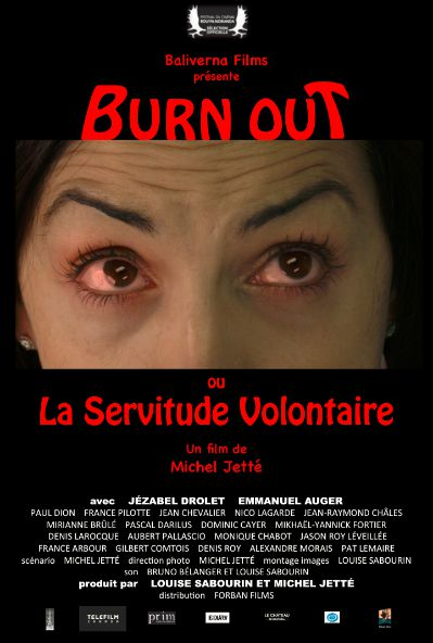 Affiche du film Burn Out ou la servitude volontaire de Michel Jetté