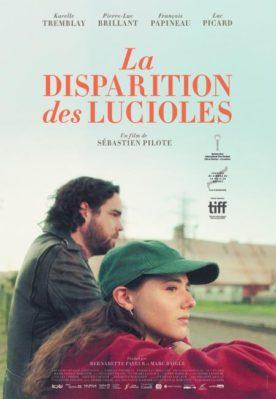 Disparition des lucioles, La – Film de Sébastien Pilote