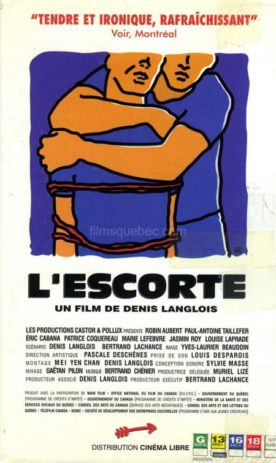 Escorte, L' – Film de Denis Langlois