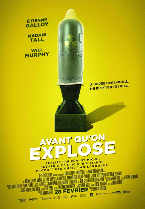 Affiche du film Avant qu'on explose de Rémi St-Michel (en salle le 28 février 2019)