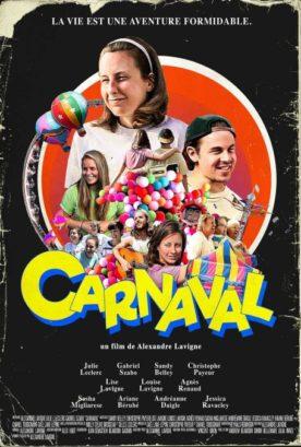 Carnaval – Film de Alexandre Lavigne