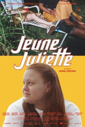 Jeune Juliette – Film de Anne Émond