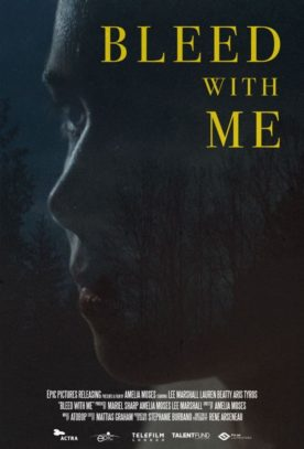 Bleed With Me – Film d'Amelia Moses