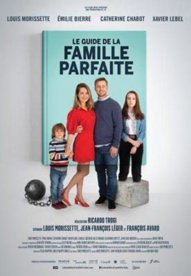 Affiche du film Guide de la famille parfaite de Ricardo Trogi