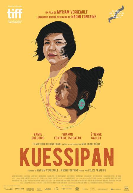 Affiche du film Kuessipan de Myriam Verreault (lettrage rouge et dessin de deux visages de filles sur fond jaune moutarde)