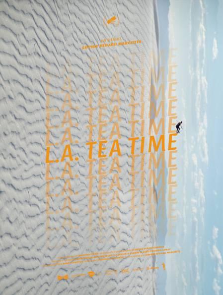 Affiche du film L.A. Tea Time de Sophie Bédard Marcotte