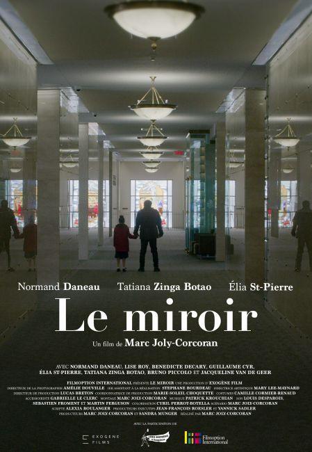 Affiche du film Le miroir de Marc Joly-Corcoran